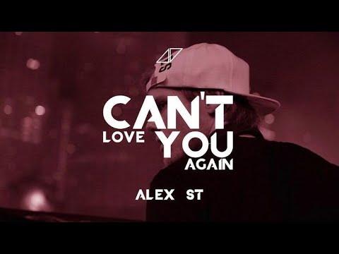 Avicii - Can´t Love You Again (Alex
