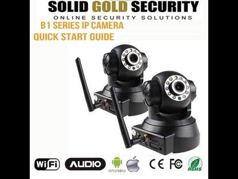 B1 Series IP Camera Quick Start - YouTube