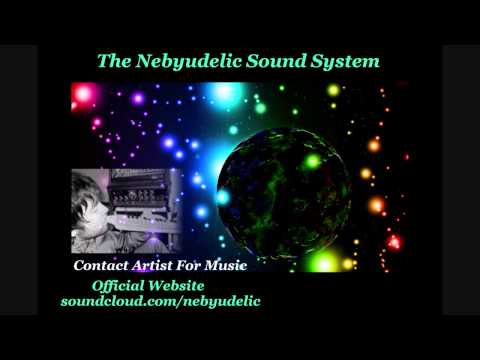 The Nebyudelic Sound System - Down to the River