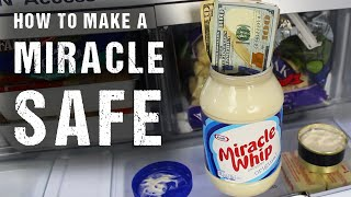 How To Make a Miracle Safe