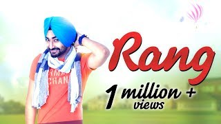 Ranjit Bawa | Rang - Full Video Song | BIRGI VEERZ | Yellow Music | Latest Punjabi Songs 2016