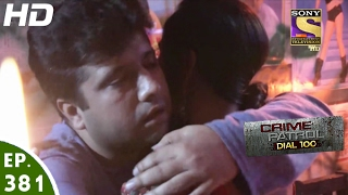 Crime Patrol Dial 100 - क्राइम पेट्रोल - Ep 381 - Kolkata Double Murder, West Bengal  -2nd Feb, 2017