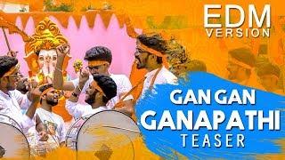 Gan Gan Ganapathi Teaser II EDM Track II Bamchik Buddies