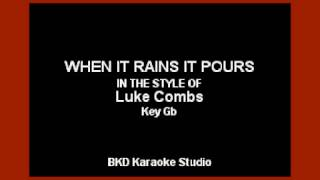 Download Lagu When It Rains It Pours (In the Style of Luke Combs) (Karaoke with Lyrics) Gratis STAFABAND