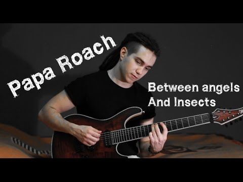 Разбор Papa Roach - Between Angels And Insects