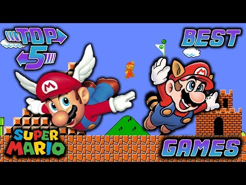 Top 5 Best Super Mario Bros. Games