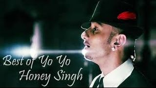 Best of Yo Yo Honey Singh  Top 10 Songs  Greatest