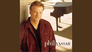 Phil Vassar That's When I Love You