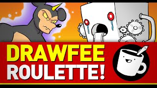Drawfee Roulette!