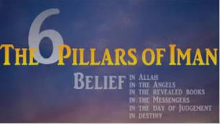 The Six Pillars Of Faith  EeMAAN