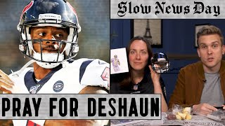 The Texans Are Wasting Deshaun Watson, Plus Celebrating Lamar Jackson | Slow News Day | The Ringer