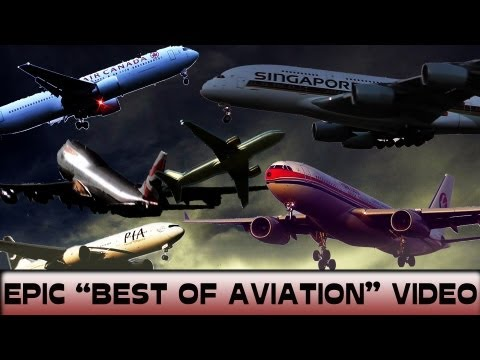 ULTIMATE AVIATION VIDEO!