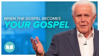 When the Gospel Becomes Your Gospel - Dr. Jesse Duplantis