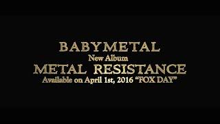 BABYMETAL - New Album METAL RESISTANCE Trailer