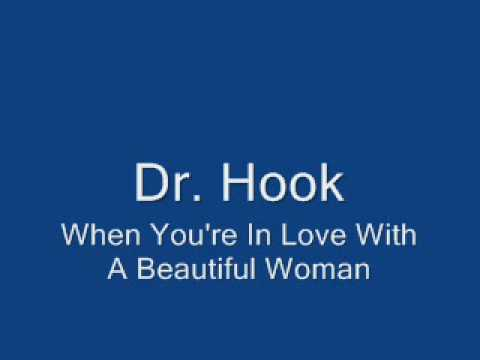 Dr Hook - When Youre In Love