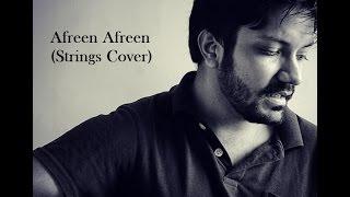 download lagu Afreen Afreen Strings Cover  Alok Mittal gratis