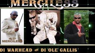 Merciless (Di Warhead/Di Ole Gallis) 90s -  early 2000s Dancehall Juggling mix by Djeasy