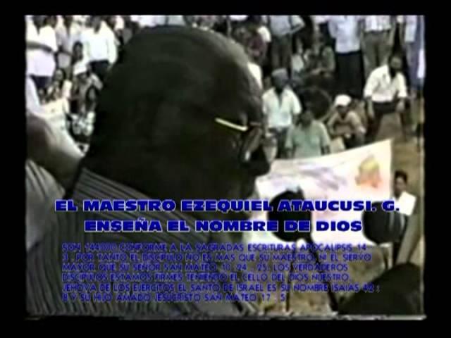 EL MAESTRO EZEQUIEL ATAUCUSI. G. LOS NOMBRE DE DIOS EN 144000 LENGUAS