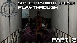 SCP-106 hates me D: | SCP: Containment Breach - Playthrough [Part 2]