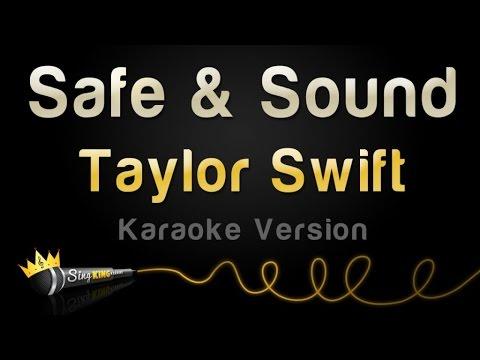 Taylor Swift feat  The Civil Wars   Safe  amp  Sound  Karaoke Version