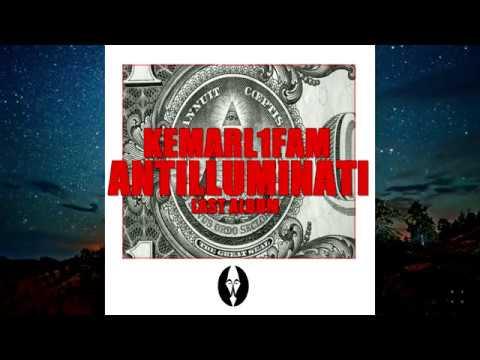 ANTILLUMINATI / KEMARL1FAM - ANTI ILLUMINATI CLIP