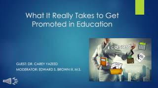 What It Really Takes to Get Promoted in Education w/ Dr. Carey Yazeed