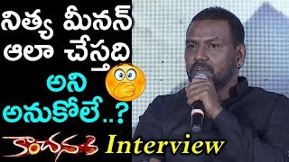 Raghava Lawrence Speaks About Heroine Nithyamenon | Kanchana 3 Interview