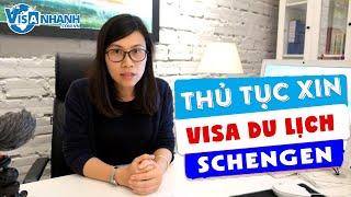 Hướng dẫn thủ tục xin Visa du lich Schengen ☑️ Visa du lịch Châu Âu