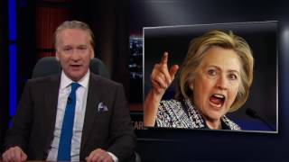 Real Time with Bill Maher New Rule The Notorious