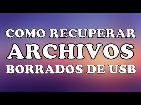 Programa Para Recuperar Archivos Borrados De Usb Como Recuperar Archivos Borrados De Usb