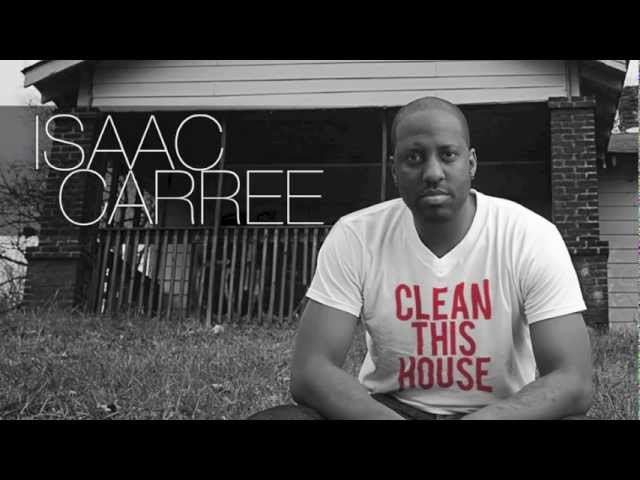 OFFICIAL Isaac Carree - &quot;Clean This House&quot; (@isaaccarree)
