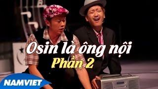 Video clip Live Show Hoài Linh - Trường Giang 2015 - Tiểu Phẩm Hài ÔSin Là Ông Nội (Phần 2)