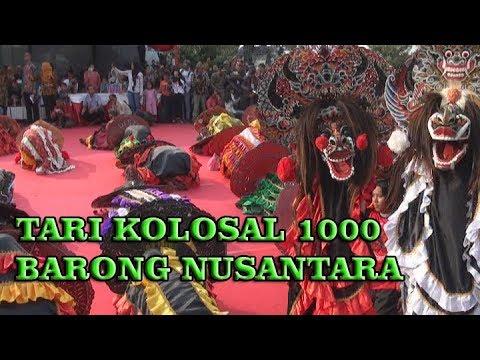 TARI KOLOSAL 1000 BARONG NUSANTARA   Sabtu 22 Juli 2017