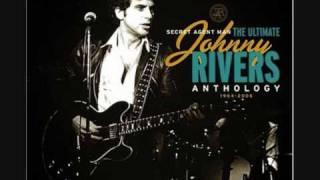 Watch Johnny Rivers Secret Agent Man video