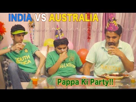 INDIA VS AUSTRALIA - Mauka Mauka - Semi Finals - ICC Cricket World Cup 2015 - PAPPA KI PARTY !!