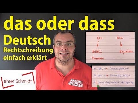 das oder dass? Deutsch - Rechtschreibung   Lehrerschmidt - einfach erklärt!