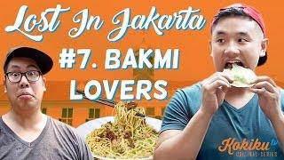 LOST IN JAKARTA #07: Bakmi Lovers (Awesome Eats Makan Bakmi Kepiting feat. Putra Sigar)