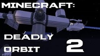 [Minecraft] Deadly Orbit [Ep 2] 'Abandoned Shuttle'
