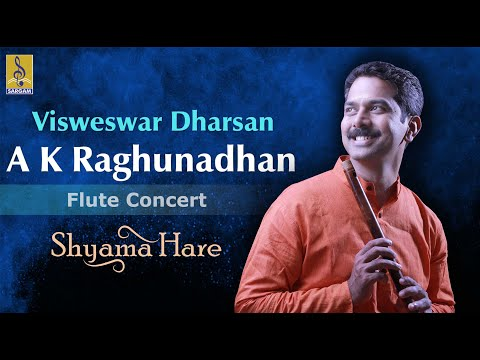 Visweswar Dharsan - A Flute Concert By A.K.Raghunadhan