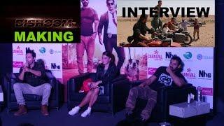 Dishoom making Interview | John Abraham | Varun Dhawan | Jacqueline Fernandez