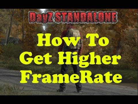 DayZ StandAlone   How To Increase Frame Rate - 100% Works - Edit Game Coding ! - YouTube