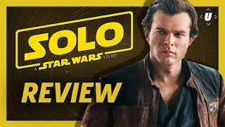 Solo: A Star Wars Story Review - A Well-Crafted Side Story