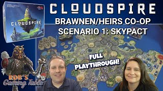 Cloudspire Co-Op Playthrough | Brawnen/Heirs #1 Skypact
