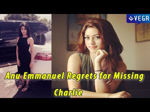 Anu Emmanuel Regrets for Missing Charlie || Latest Malayalam Film News and Gossips
