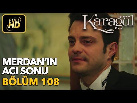 Karagül 108. Bölüm / Full HD (Tek Parça)