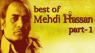 Best Of Mehdi Hassan Songs - Part 1 - Shahenshah E Ghazal