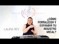 Cómo Fortalecer Y Expandir Tu Registro Vocal mp3