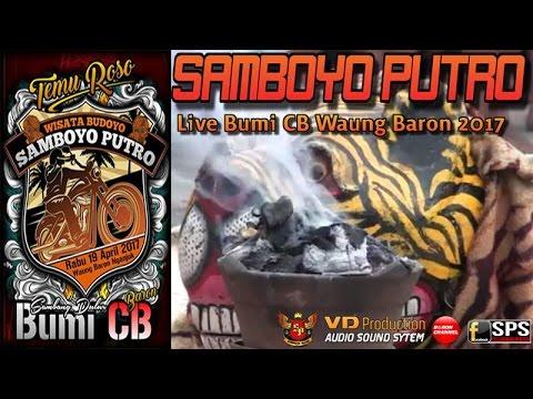Download Lagu Samboyo Putro Terbaru Perang Tanding Patih Singo Kumbang Live Bumi CB Waung Baron 2017 MP3 Free