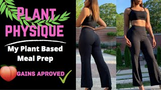 My Plant Based Meal Prep  Plant Physique #1