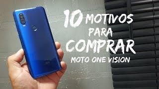 Moto one vision 10 Motivos para VOCÊ COMPRAR SIM!